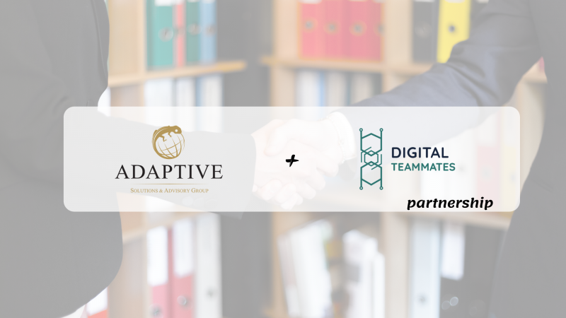 photo ADAPTIVE SOLUTIONS & ADVISORY GROUP JOIN FORCES WITH DIGITAL TEAMMATES!